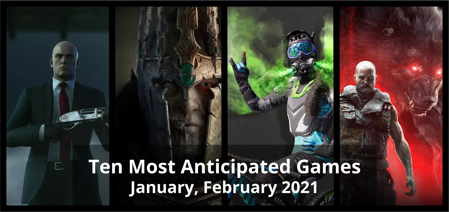 Ten Most Anticipated Games of January and February 2021